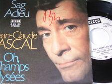 "7"" - Jean Claude Pascal Sag Adieu & Oh Champs Elysees - PROMO WHITE # 4591"