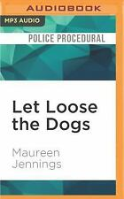 A Murdoch Mystery: Let Loose the Dogs 4 by Maureen Jennings (2016, MP3 CD,...