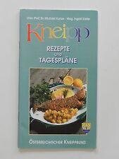 Kneipp Rezepte und Tagespläne Michael Kunze Ingrid Kiefer Kneippbund