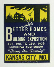 Poster Stamp - Better Homes and Building Exposition, Kansas City MO., 1938