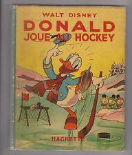 Disney. Donald joue au Hockey. Hachette EO 1941. Avec jaquette. RARE