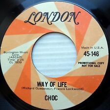 CHOC glam rock promo 45 WAY OF LIFE b/w I WANT YOU TO BE MY GIRL near Mint F1191