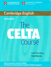 The CELTA Course Trainee Book [Student's Coursebook] English for Adults @NEW@