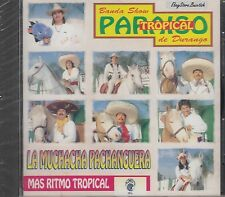 Paraiso Tropical De Durango La Muchacha Pachanguera CD New NuevoSealed
