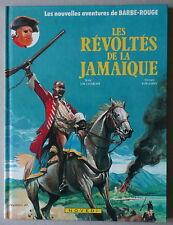 PELLERIN / CHARLIER   ** BARBE ROUGE 25. LES RÉVOLTÉS DE LA JAMAIQUE ** EO NEUF!