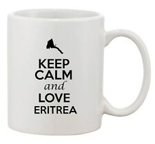 Keep Calm And Love Eritrea Africa Country Map Patriotic Ceramic White Coffee Mug