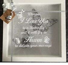 "WHITE FRAME ""WHISPER I LOVE YOU TO A BUTTERFLY HEAVEN"" PICTURE"