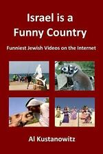 Israel Is a Funny Country : Funniest Jewish Videos on the Internet by Al...