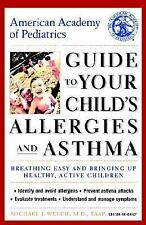 American Academy of Pediatrics Guide to Your Child's Allergies and Asthma: Breat