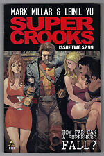 SUPER CROOKS #2 - MARK MILLAR SCRIPTS - LEINIL YU ART & COVER - 2012