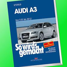 So wirds gemacht Band 137 | AUDI A3 von 5/03-10/12 | Reparieren, Pflegen (Buch)