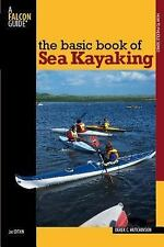 The Basic Book of Sea Kayaking (How to Paddle Series)-ExLibrary