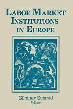 Labor Market Institutions in Europe : A Socioeconomic Evaluation of...