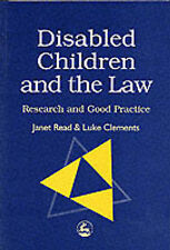 DISABLED CHILDREN AND THE LAW: RESEARCH AND GOOD PRACTICE, JANET MARY READ, L.J.