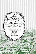 And Grace Will Lead Me Home: African American Freedmen Communities of -ExLibrary