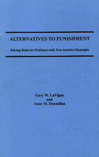 Alternatives to Punishment: Solving Behavior Problems With Non-Aversive Strateg