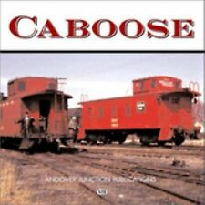 Caboose  By  Brian Soloman And John Gruber