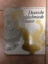 Schade - Deutsche Goldschmiedekunst / OREFICERIA TEDESCA