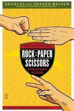 The Official Rock Paper Scissors Strategy Guide by Walker, Graham, Walker, Dougl
