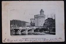 Carte postale ancienne CPA PERPIGNAN - Le Castillet et le Pont-Neuf