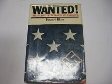 Wanted: The Search for Nazis in America by Howard Blum
