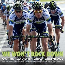 We Won't Back Down: On the Road with Orica GreenEDGE, Guinness, Rupert, New Book
