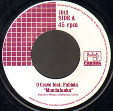 O Cravo, Feat. Fabiola - Mundafunka (Daz-I-Kue Re Edit) - 2007 Far Out Vinyl, 7""