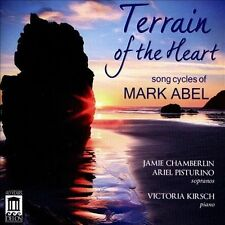 Terrain of the Heart: Song Cycles of Mark Abel, New Music