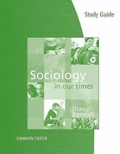 Study Guide for Kendall's Sociology in Our Times, Kendall, Diana, Good Book
