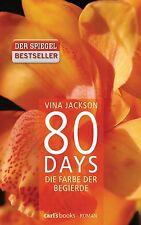 80 DAYS Die Farbe der Begierde, Bd. 2, Roman wie Fifty Shades of Grey, Jackson