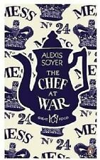 ALEXIS SOYER ___ THE CHEF AT WAR __ BRAND NEW__ FREEPOST UK