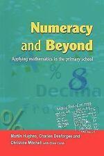 Using and Applying Mathematics in the Primary School by Martin Hughes,...
