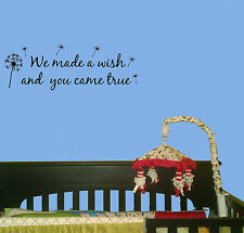 We made a wish and you came true vinyl wall nursery quote decal sticker