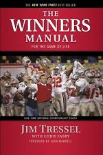 The Winners Manual : For the Game of Life by Jim Tressel (2009, Paperback)