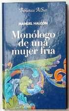 MONÓLOGO DE UNA MUJER FRÍA - MANUEL HALCÓN - ABC BIBLIOTECA ALSUR 2002 - VER