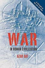 War in Human Civilization by Azar Gat (2008, Paperback)