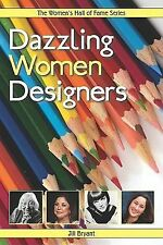 Dazzling Women Designers (Women's Hall of Fame Series)