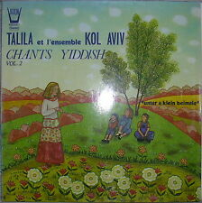 LP talila et l 'ensemble Kol AVIV chants yiddish vol 2 sous a Klein Beimale