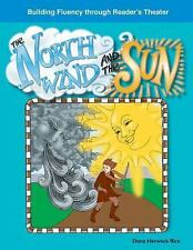 Building Fluency Through Reader's Theater: The North Wind and the Sun by Dona...