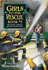 Girls to the Rescue Book 5 : Tales of Clever Courageous Girls from Around the Wo