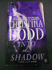 Into the Shadow by Christina Dodd (Paperback, 2008)