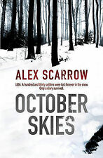 October Skies, Alex Scarrow