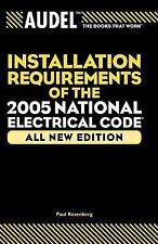 Audel Installation Requirements of the 2005 National Electrical Code (-ExLibrary