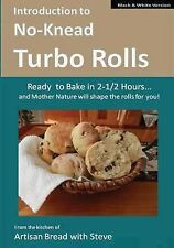 Introduction No-Knead Turbo Rolls (Ready Bake in 2-1/2 Hours Mother Nature Will