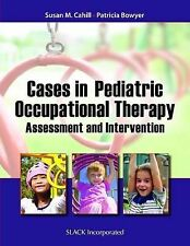 Cases in Pediatric Occupational Therapy: Assessment and Intervention, Bowyer, Pa