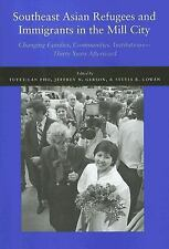 Southeast Asian Refugees and Immigrants in the Mill City: Changing Families, Com