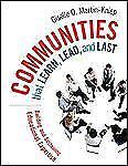 Communities that Learn, Lead, and Last: Building and Sustaining Educational...