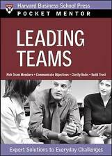 Leading Teams: Expert Solutions to Everyday Challenges by Harvard Business Revi…
