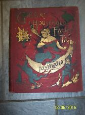1890 Grimm's Household Fairy Tales Ella Boldey  Hardcover llustrated McLoughlin