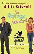 No Strings Attached Criswell, Millie Mass Market Paperback